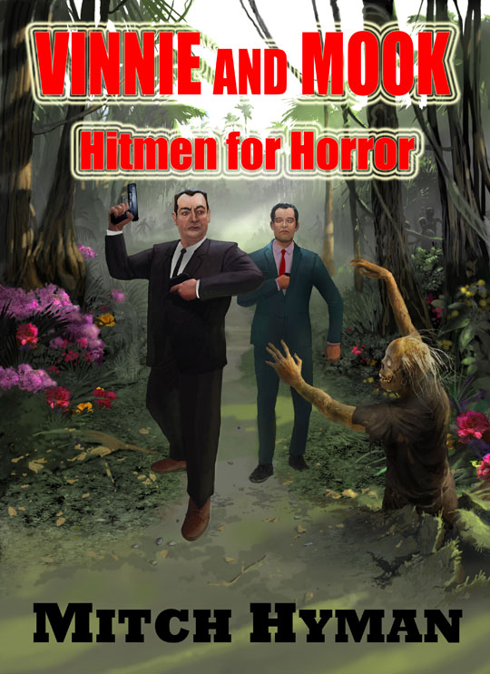Vinnie and Mook – Hitmen for Horror: The Boss' Cut E-Book Edition © Mitch Hyman