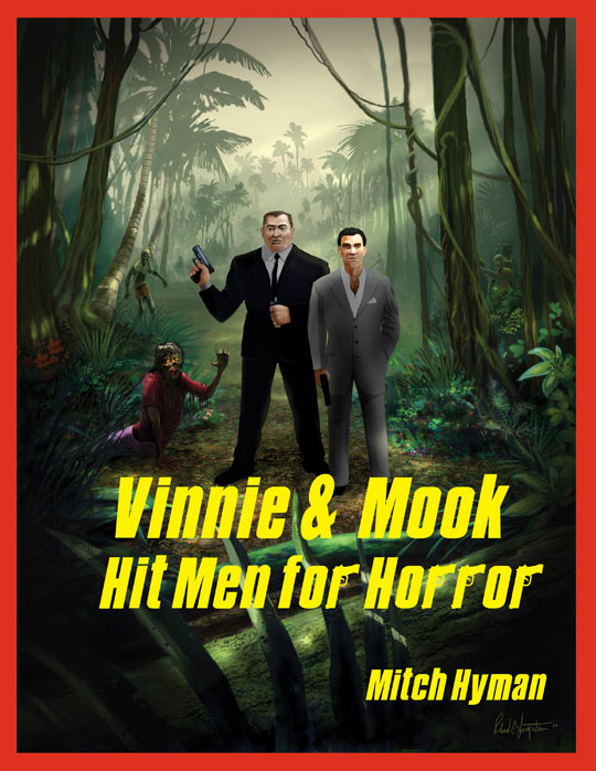 Vinnie and Mook – Hit Men for Horror Paperback Edition © Mitch Hyman