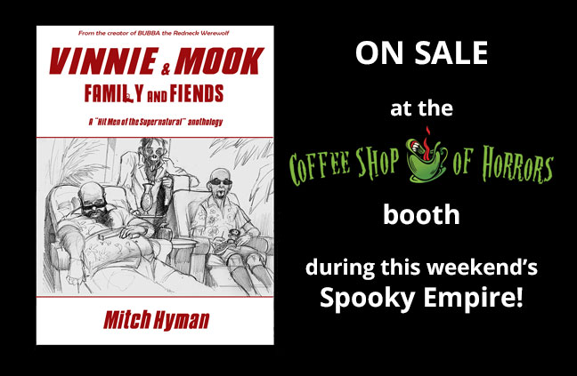Vinnie & Mook Anthology for Sale at Spooky Empire