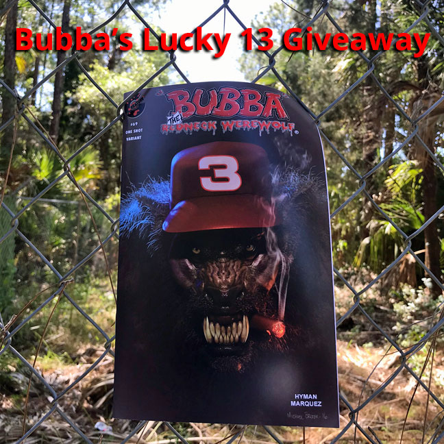 Bubba's Lucky 13 Giveaway
